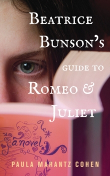 Beatrice Bunson's Guide to Romeo and Juliet, Paperback Book