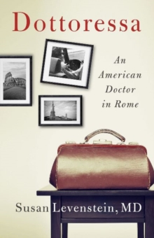Dottoressa : An American Doctor in Rome, Paperback / softback Book