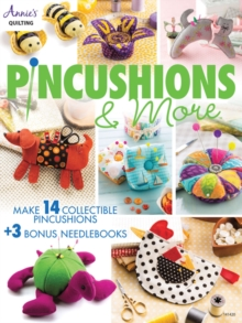 Pincushions & More : 17 Fun Filled Projects, Paperback / softback Book