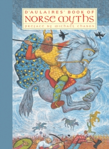 D'aulaires' Book Of Norse Myths, Paperback / softback Book