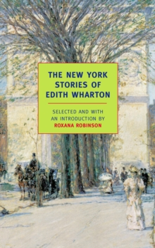 The New York Stories Of Edith Whart, Paperback / softback Book