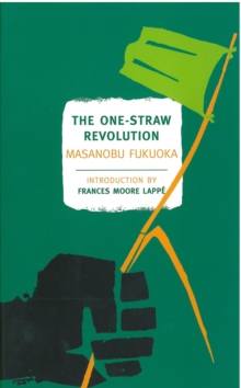 The One-Straw Revolution, Paperback Book