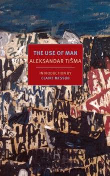 The Use Of Man, Paperback / softback Book