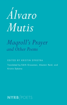 Maqroll's Prayer And Other Poems, Paperback / softback Book