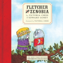 Fletcher And Zenobia, Hardback Book