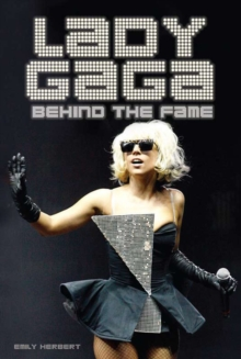 Lady Gaga: Behind the Fame, EPUB eBook