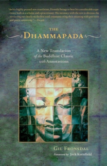 Dhammapada : A New Translation of the Buddhist Classic with Annotations, Paperback Book