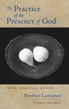 The Practice Of The Presence Of God, Paperback Book