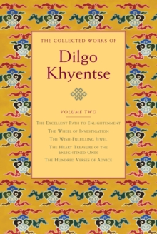 The Collected Works Of Dilgo Khyentse, Hardback Book