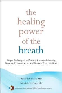 The Healing Power Of The Breath, Paperback / softback Book