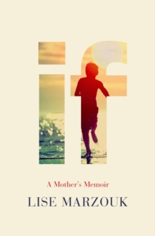 If : A Mother's Memoir, Paperback / softback Book