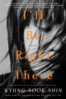 I'll be Right There, Paperback Book