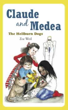 Claude and Medea : The Hellburn Dogs, Paperback Book