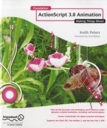 Foundation ActionScript 3.0 Animation : Making Things Move!, Paperback Book