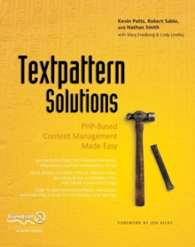 Textpattern Solutions : PHP-Based Content Management Made Easy, Paperback Book