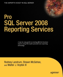 Pro SQL Server 2008 Reporting Services, Paperback Book
