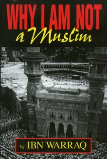 Why I Am Not A Muslim, Paperback / softback Book