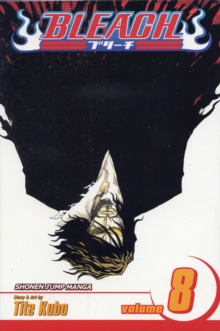 Bleach, Vol. 8 : The Blade and Me, Paperback / softback Book