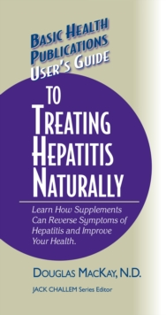 User's Guide to Treating Hepatitis Naturally, EPUB eBook