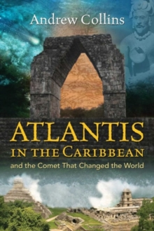 Atlantis in the Caribbean : And the Comet That Changed the World, Paperback Book