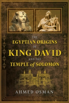 The Egyptian Origins of King David and the Temple of Solomon, Paperback / softback Book
