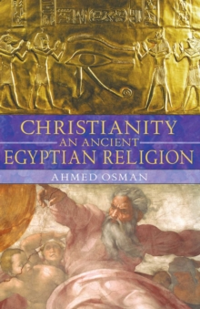 Christianity: An Ancient Egyptian Religion, EPUB eBook