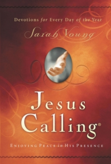 Jesus Calling : Enjoying Peace in His Presence, padded hardcover, with Scripture references, Hardback Book