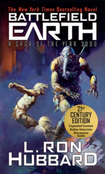 Battlefield Earth : Epic New York Times Best Seller SCI-FI Adventure Novel, EPUB eBook