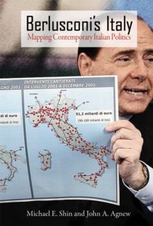 Berlusconi's Italy : Mapping Contemporary Italian Politics, Paperback Book