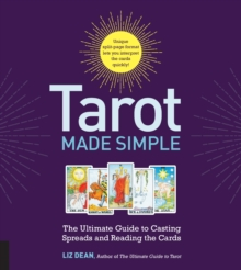 Tarot Made Simple : The Ultimate Guide to Casting Spreads and Reading the Cards, Spiral bound Book