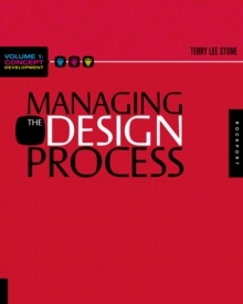 Managing the Design Process-Concept Development : An Essential Manual for the Working Designer, Paperback Book