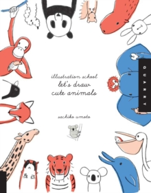 Let'S Draw Cute Animals (Illustration School), Paperback / softback Book