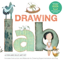Drawing Lab Kit : A Fun and Silly Art Kit, Includes Instructions and Materials for Drawing Experimentation and Play Burst: featuring a 32-page book with instructions and ideas, Paperback Book