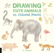 Drawing Cute Animals in Colored Pencil, Paperback Book