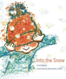 Into the Snow, Hardback Book