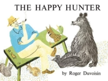 The Happy Hunter, Hardback Book