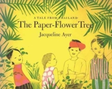 The Paper-Flower Tree, Hardback Book