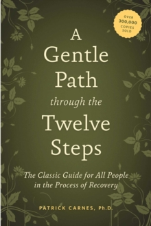 A Gentle Path Through The Twelve Steps, Paperback Book