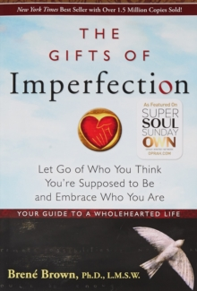 Gifts Of Imperfection, The:, Paperback / softback Book