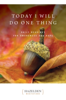 Today I Will Do One Thing : Daily Readings For Awareness and Hope, EPUB eBook