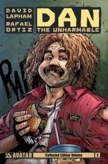 Dan the Unharmable : TPB Volume 2, Paperback Book