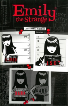 Emily The Strange Volume 1: Lost, Dark, And Bored, Paperback / softback Book
