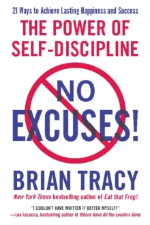 No Excuses! : The Power of Self-Discipline, Paperback / softback Book