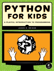 Python For Kids, Paperback / softback Book