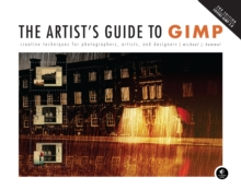 The Artist's Guide To Gimp, 2nd Edition, Paperback Book