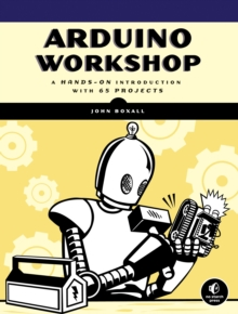 Arduino Workshop, Paperback / softback Book