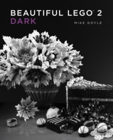 Beautiful Lego 2: Dark, Hardback Book