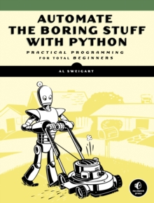 Automate The Boring Stuff With Python, Paperback / softback Book