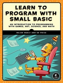 Learn To Program With Small Basic, Paperback / softback Book