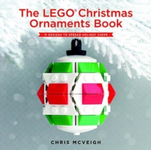 The Lego Christmas Ornaments Book, Hardback Book
